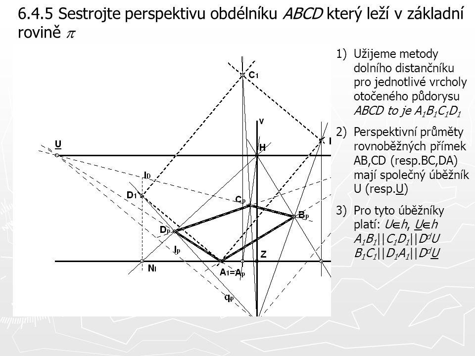 6.4.5 Sestrojte perspektivu obdélníku ABCD který leží v základní rovině p