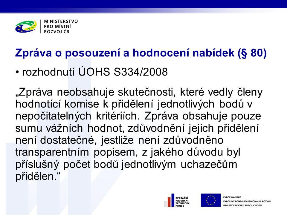 Zpráva o posouzení a hodnocení nabídek (§ 80)