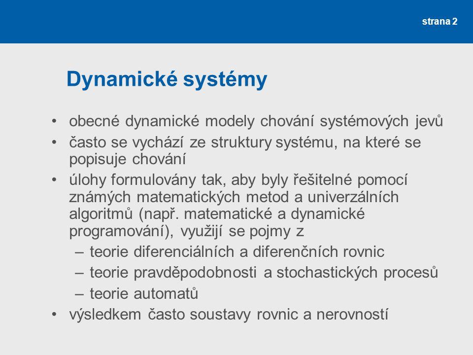 Dynamické systémy obecné dynamické modely chování systémových jevů