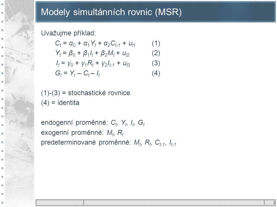 Modely simultánních rovnic (MSR)