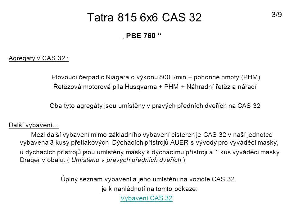 """Tatra 815 6x6 CAS 32 3/9 """" PBE 760 Agregáty v CAS 32 :"""