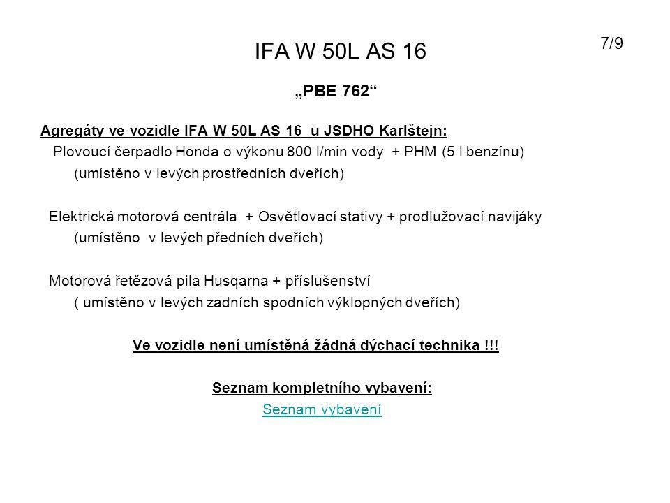 """IFA W 50L AS 16 7/9. """"PBE 762 Agregáty ve vozidle IFA W 50L AS 16 u JSDHO Karlštejn:"""