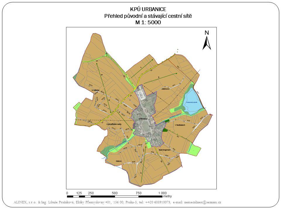 KPÚ URBANICE Přehled původní a stávající cestní sítě M 1: 5000