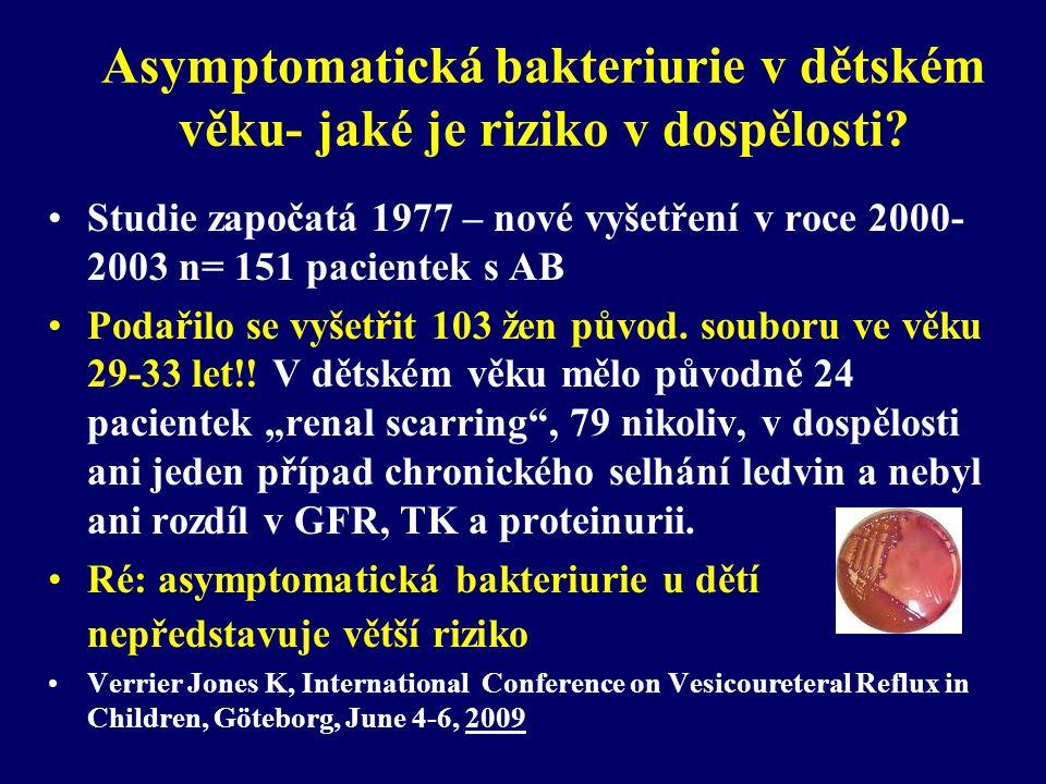 Asymptomatická bakteriurie v dětském věku- jaké je riziko v dospělosti