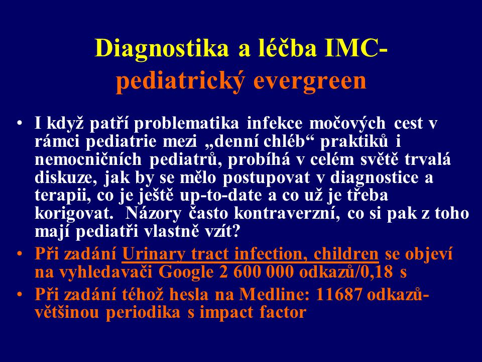 Diagnostika a léčba IMC- pediatrický evergreen