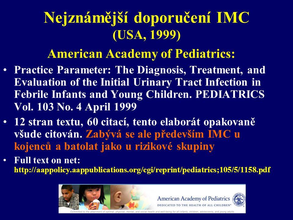 Nejznámější doporučení IMC (USA, 1999)