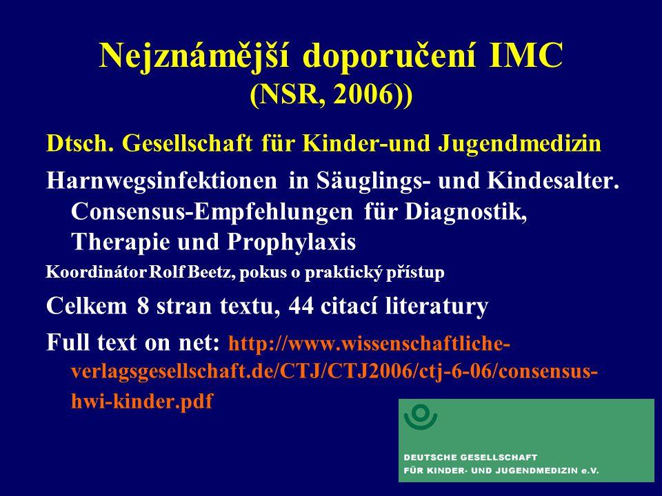Nejznámější doporučení IMC (NSR, 2006))