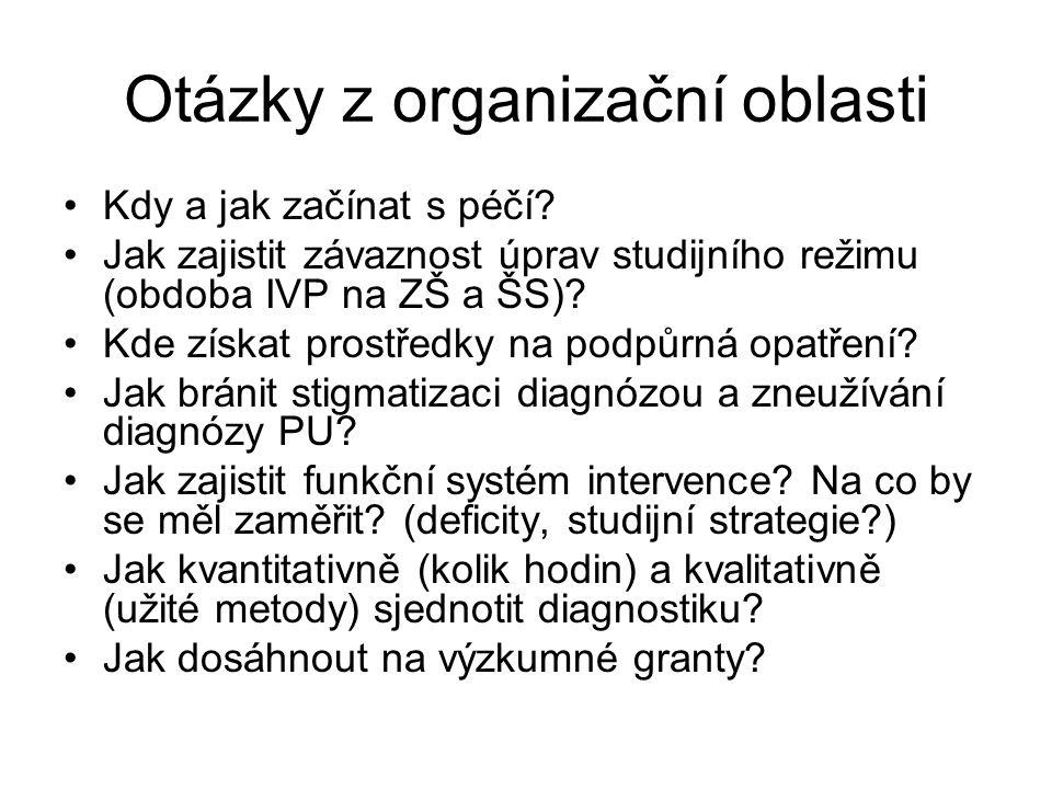 Otázky z organizační oblasti
