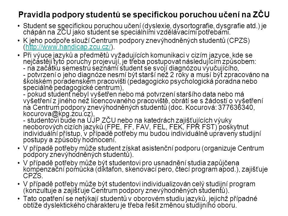 Pravidla podpory studentů se specifickou poruchou učení na ZČU