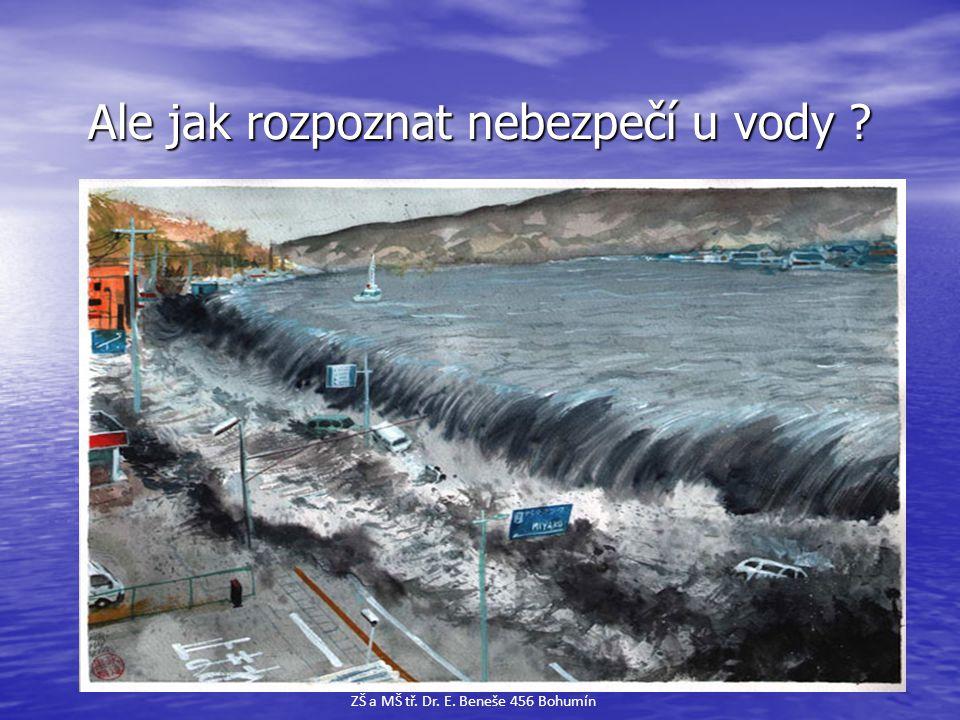 Ale jak rozpoznat nebezpečí u vody