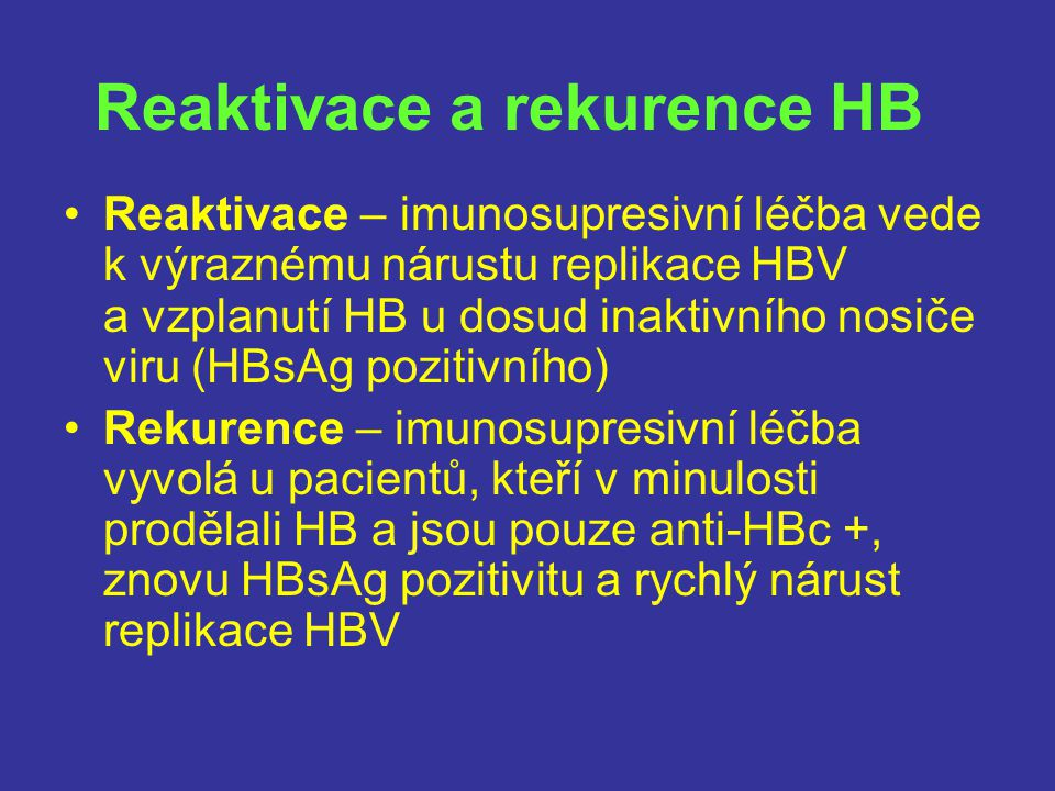 Reaktivace a rekurence HB