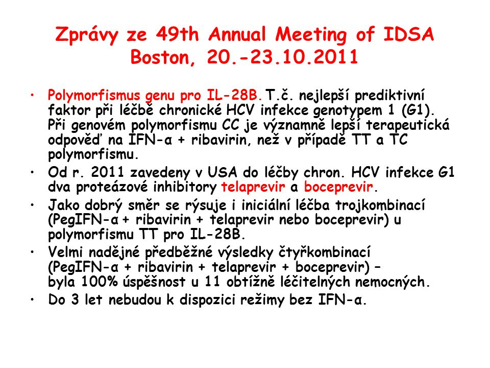 Zprávy ze 49th Annual Meeting of IDSA Boston, 20.-23.10.2011