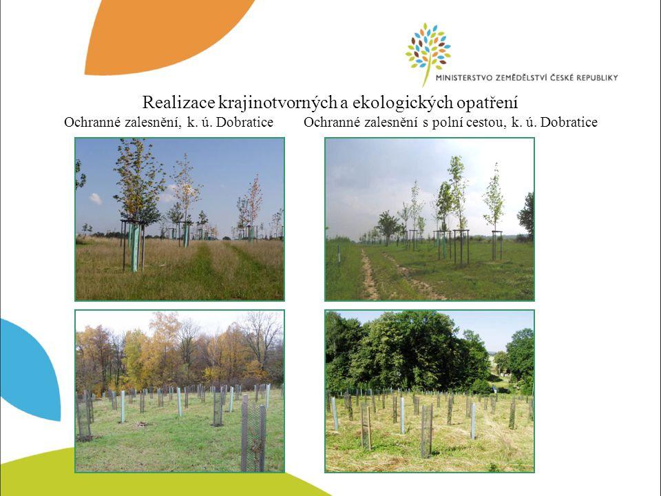 Realizace krajinotvorných a ekologických opatření