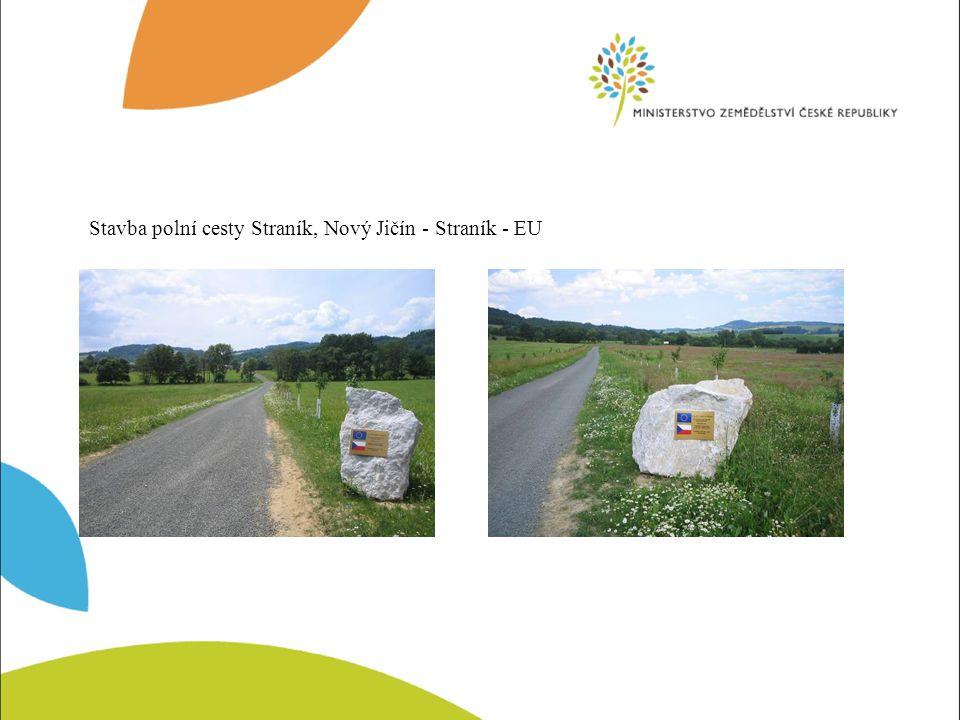 Stavba polní cesty Straník, Nový Jičín - Straník - EU