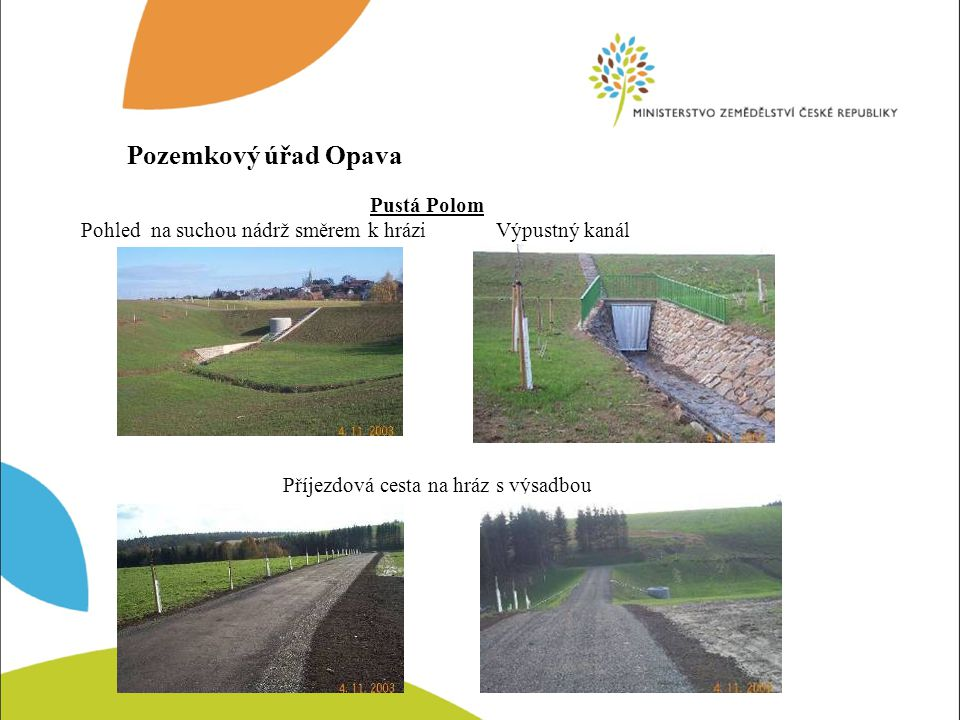Pozemkový úřad Opava Pustá Polom