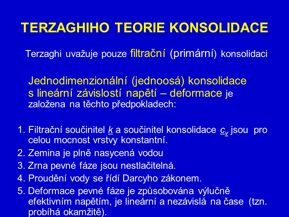 TERZAGHIHO TEORIE KONSOLIDACE
