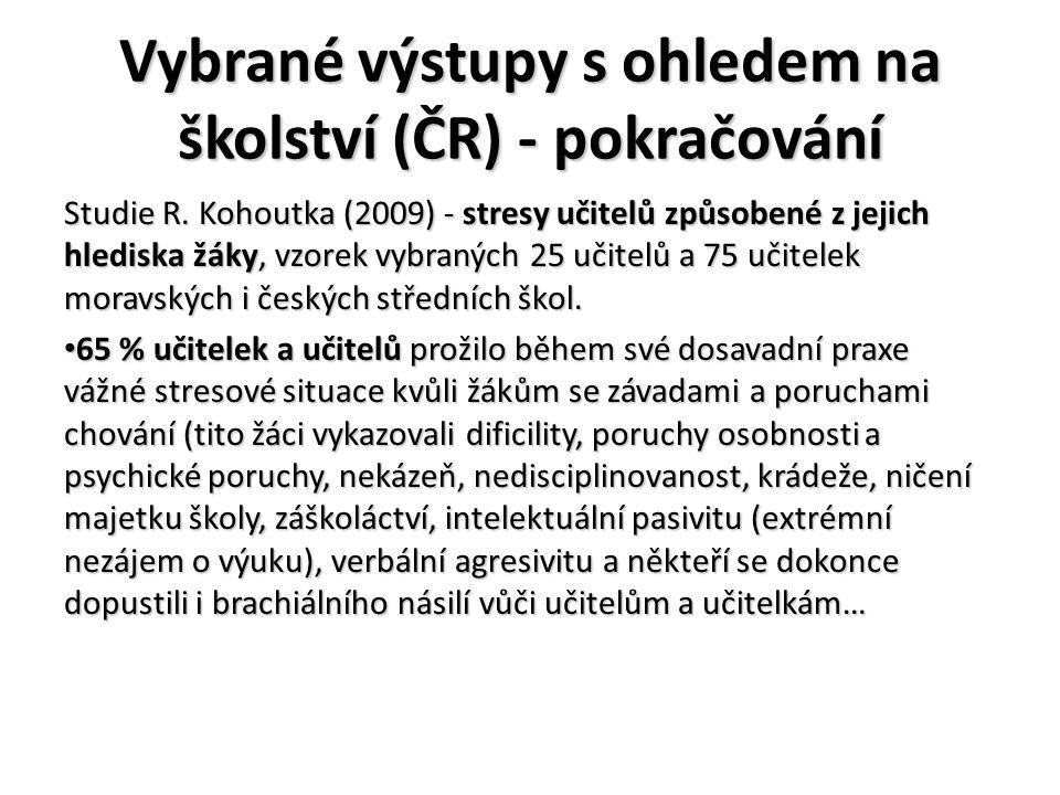 Vybrané výstupy s ohledem na školství (ČR) - pokračování