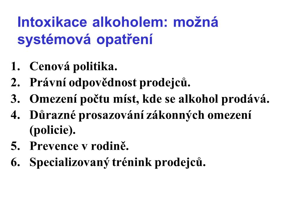 Intoxikace alkoholem: možná systémová opatření