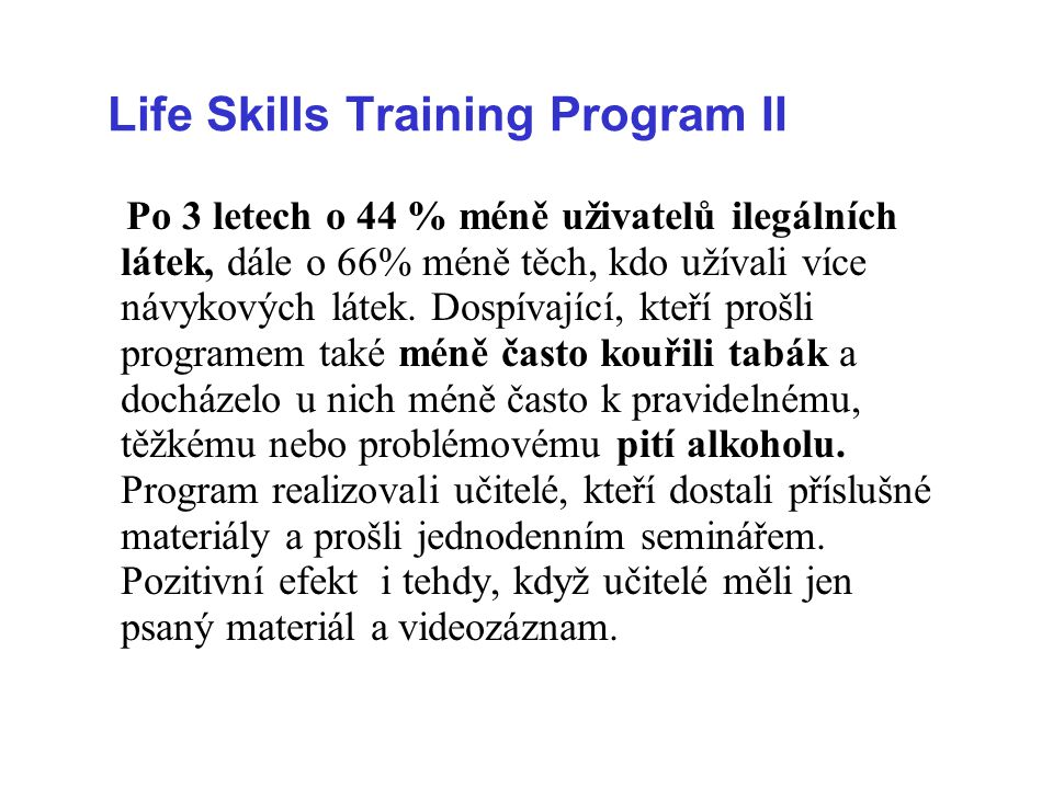 Life Skills Training Program II