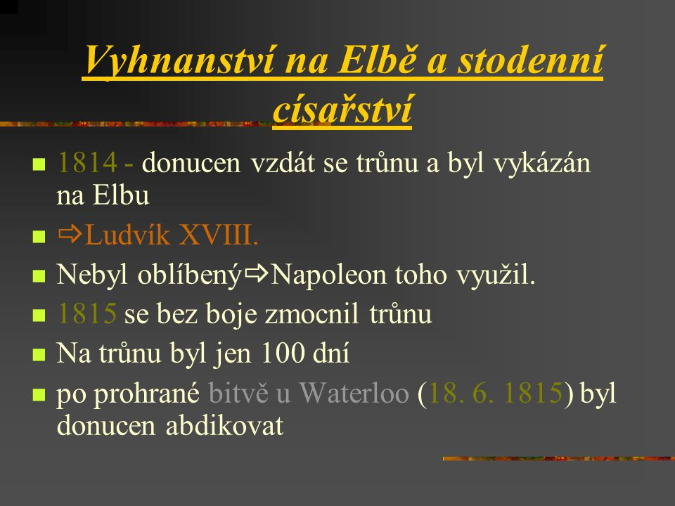 Vyhnanství na Elbě a stodenní císařství