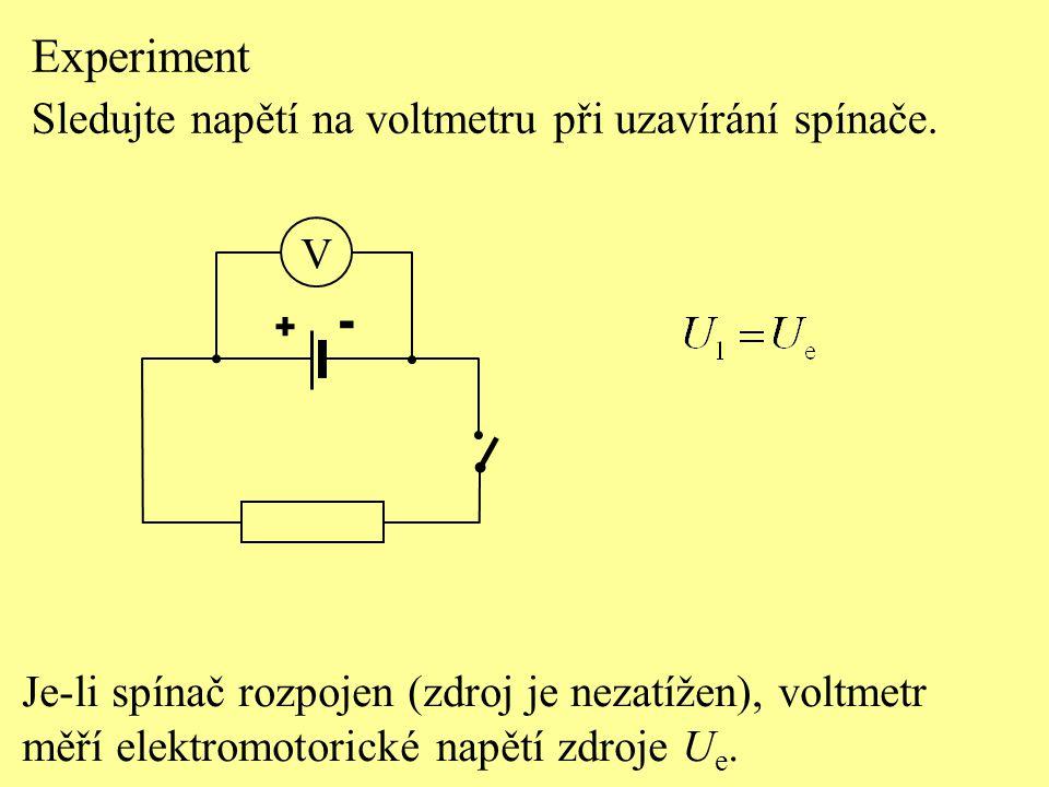 Experiment - Sledujte napětí na voltmetru při uzavírání spínače.