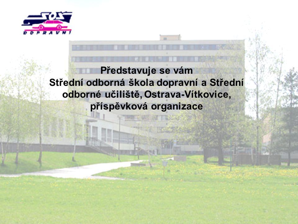 Představuje se vám Střední odborná škola dopravní a Střední odborné učiliště, Ostrava-Vítkovice, příspěvková organizace.