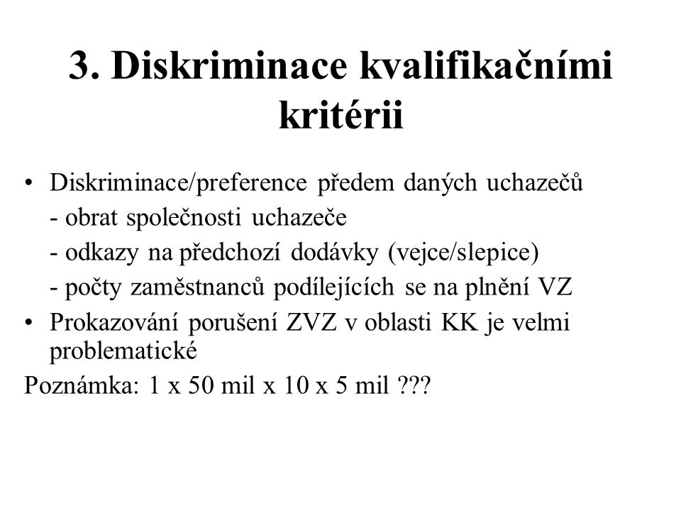 3. Diskriminace kvalifikačními kritérii