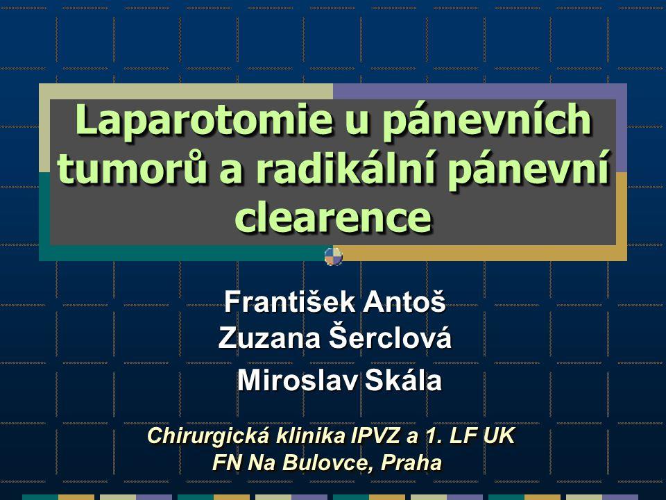 Laparotomie u pánevních tumorů a radikální pánevní clearence