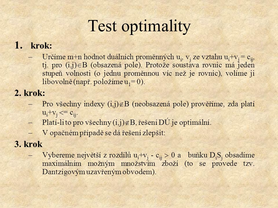 Test optimality krok: 2. krok: 3. krok