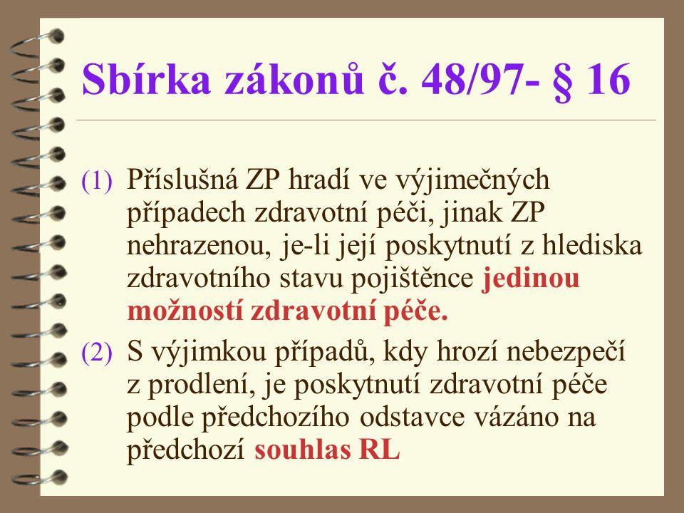 Sbírka zákonů č. 48/97- § 16