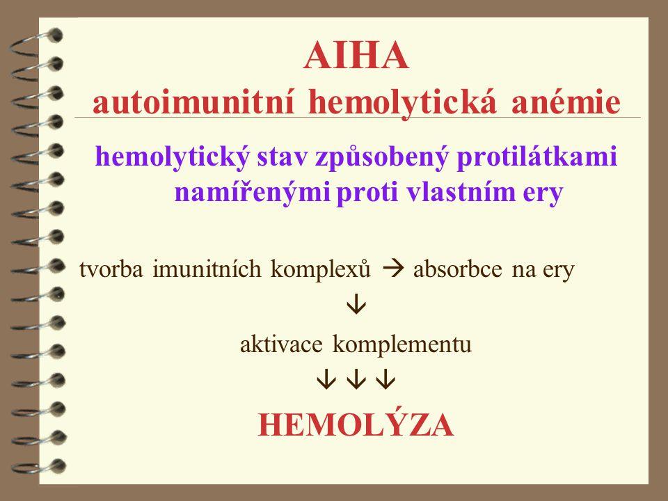 AIHA autoimunitní hemolytická anémie