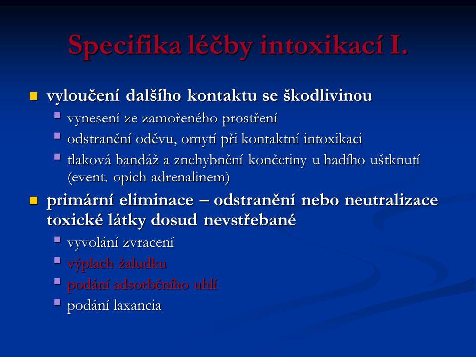 Specifika léčby intoxikací I.