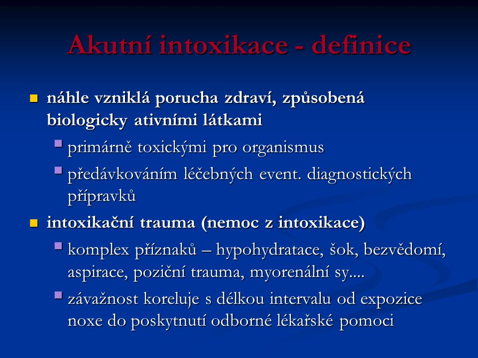 Akutní intoxikace - definice