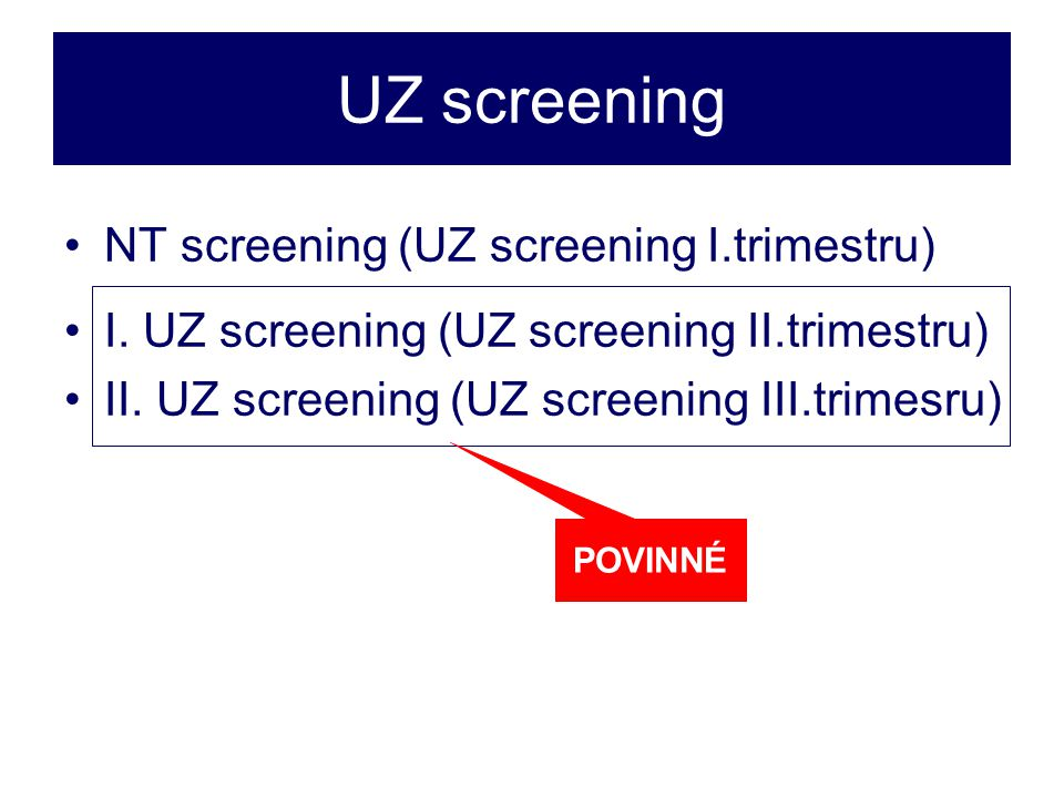 UZ screening NT screening (UZ screening I.trimestru)