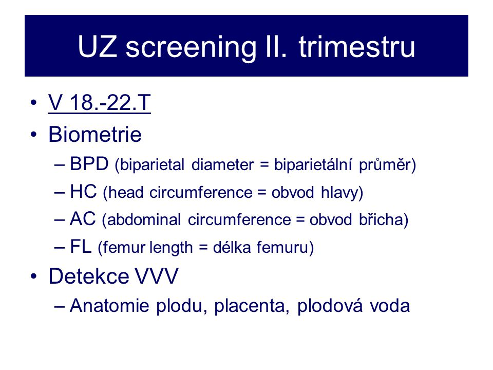 UZ screening II. trimestru
