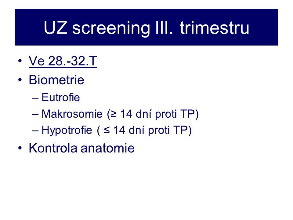 UZ screening III. trimestru