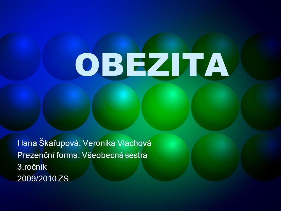 OBEZITA Hana Škařupová; Veronika Vlachová