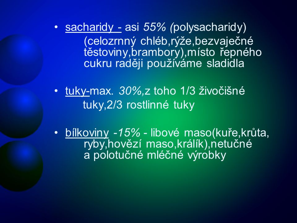 sacharidy - asi 55% (polysacharidy)