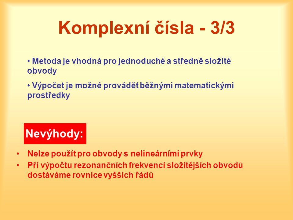 Komplexní čísla - 3/3 Nevýhody: