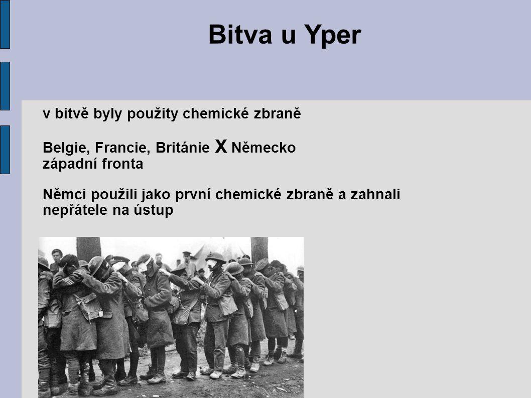 Bitva u Yper v bitvě byly použity chemické zbraně