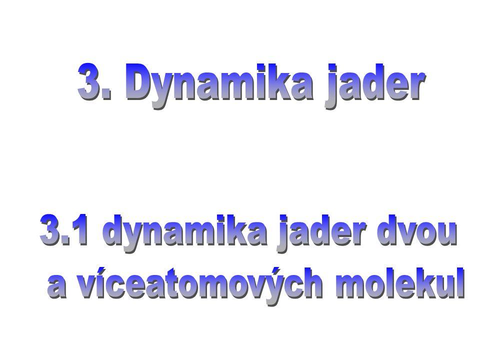a víceatomových molekul