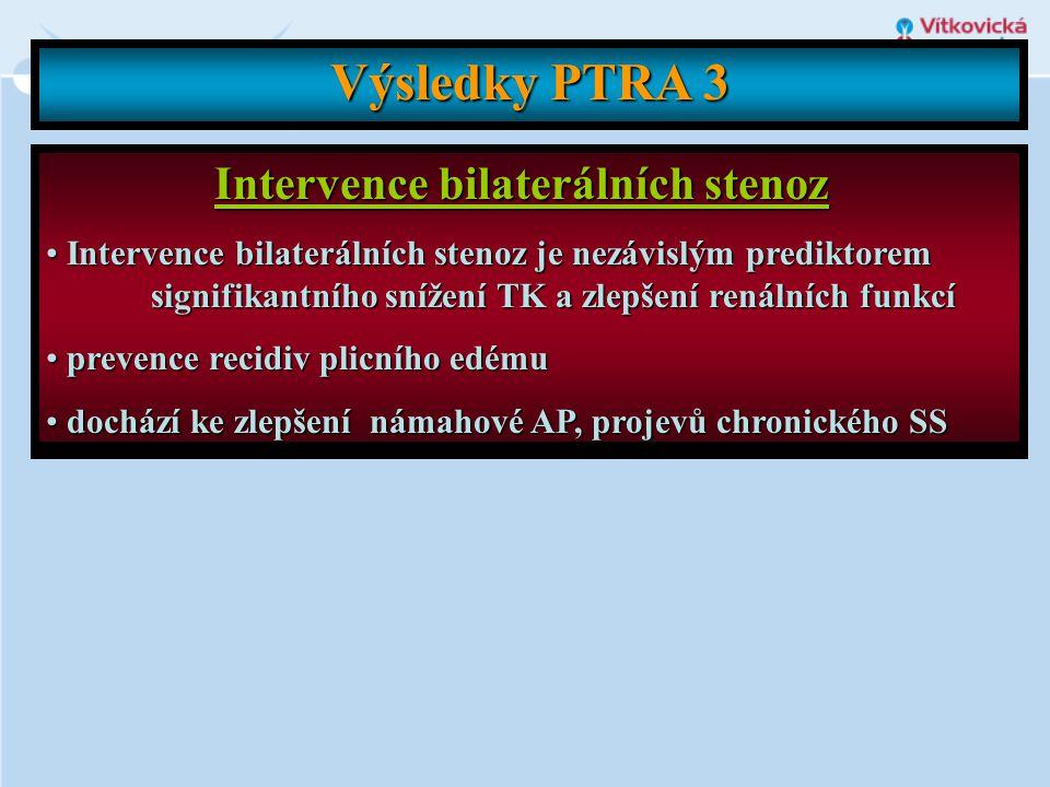 Intervence bilaterálních stenoz