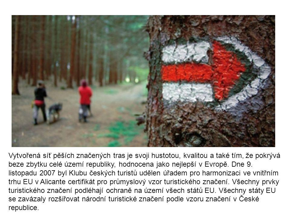 Vytvořená síť pěších značených tras je svoji hustotou, kvalitou a také tím, že pokrývá beze zbytku celé území republiky, hodnocena jako nejlepší v Evropě.
