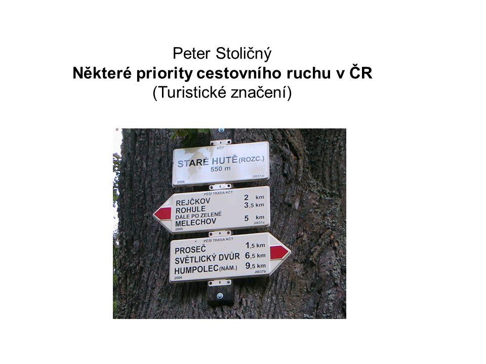 Některé priority cestovního ruchu v ČR