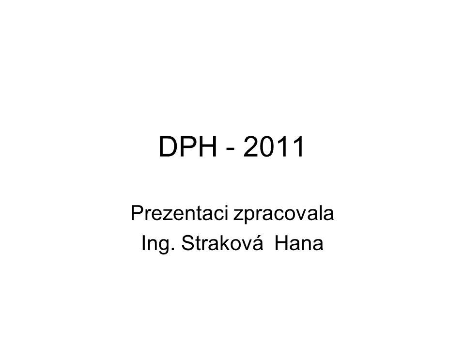 Prezentaci zpracovala Ing. Straková Hana