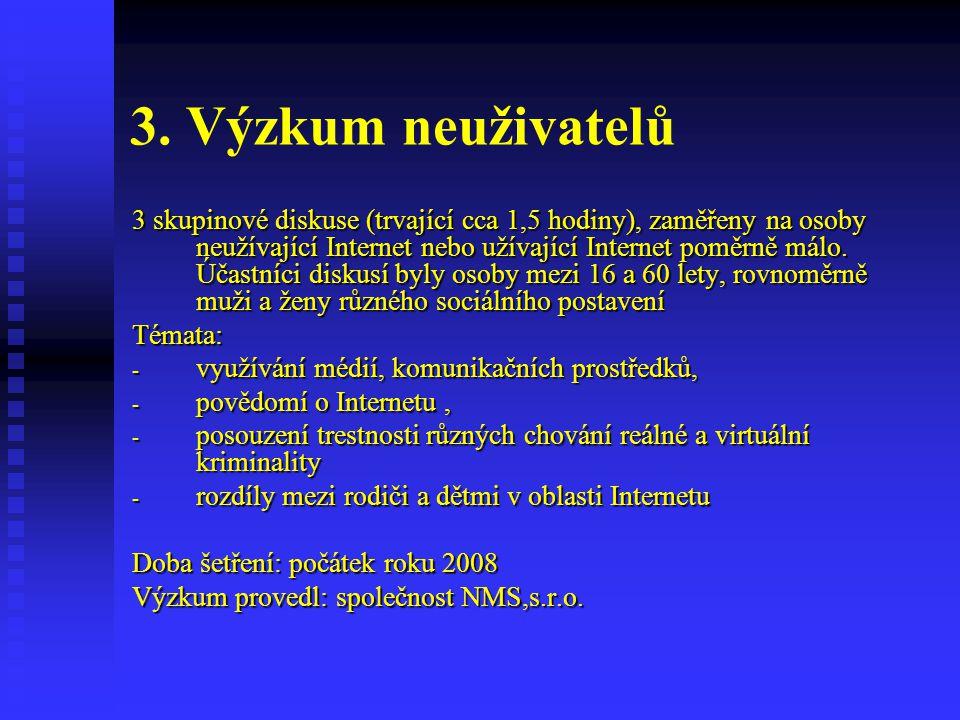 3. Výzkum neuživatelů