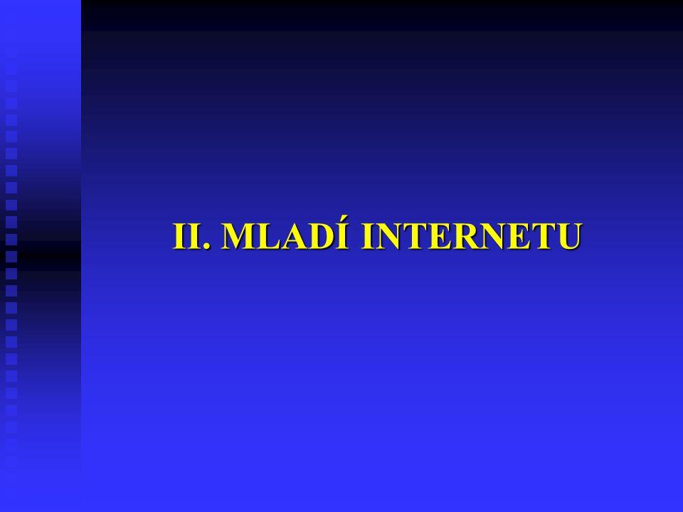 II. MLADÍ INTERNETU 13