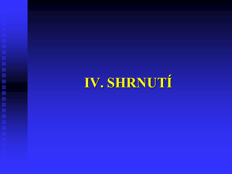 IV. SHRNUTÍ 32