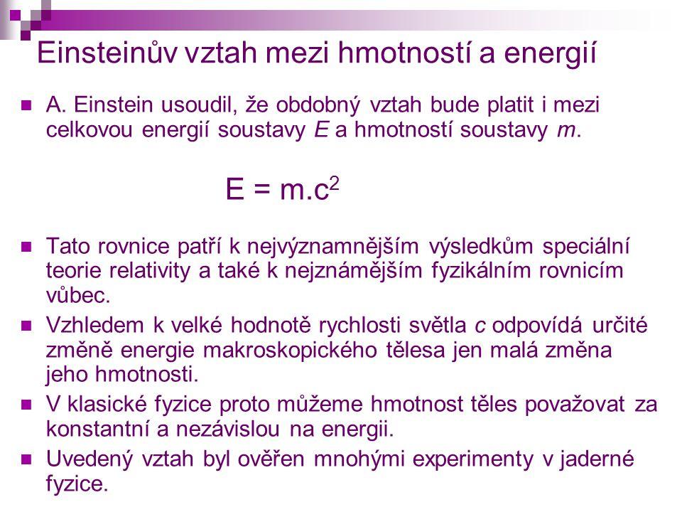 Einsteinův vztah mezi hmotností a energií