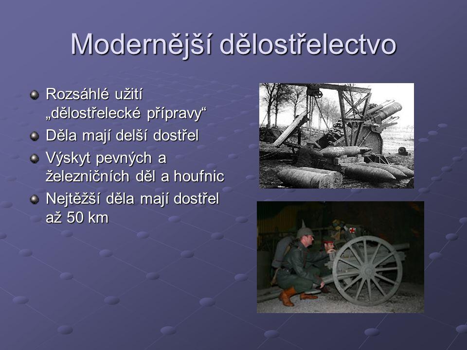 Modernější dělostřelectvo